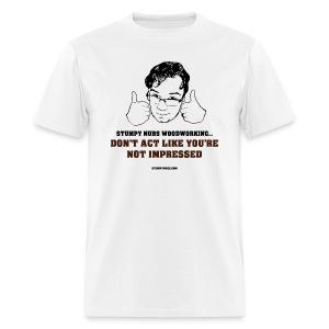 Not impressed - Men's T-Shirt