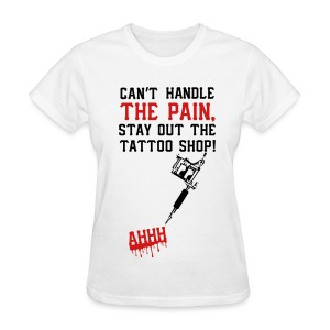 Tattoo Pain - Women's T-Shirt