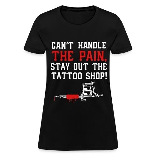 tattoo pain - Women's T-Shirt