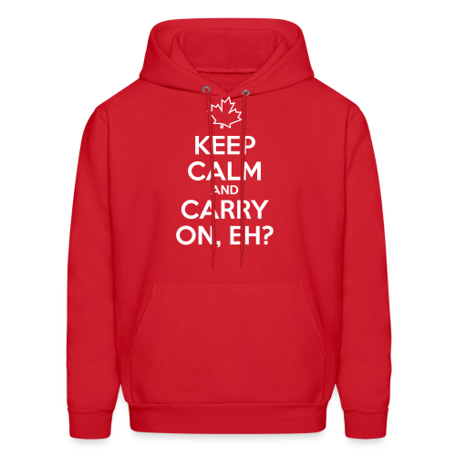 Keep Calm and Carry On, Eh - Men's Hoodie