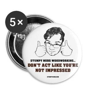 Not Impressed Button - Large Buttons
