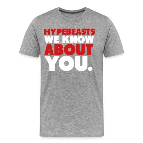Hypebeats - Men's Premium T-Shirt