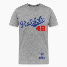 Ratchets T-Shirts
