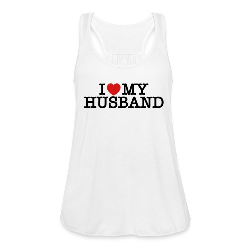 I Love My Husband - Women's Flowy Tank Top by Bella