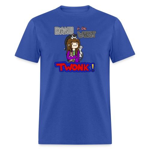 Danu is the worst Twonk - Mens shirt - Men's T-Shirt