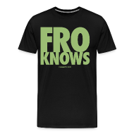 T-Shirts ~ Men's Premium T-Shirt ~ FRO KNOWS (GREEN)