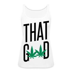 That Good - Women's Premium Tank Top