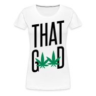 Women's T-Shirts ~ Women's Premium T-Shirt ~ That Good