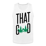 Tank Tops ~ Men's Premium Tank Top ~ That Good