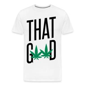 That Good - Men's Premium T-Shirt