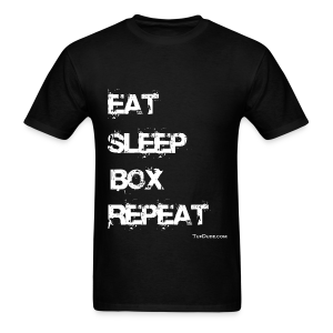 Eat Sleep Box Repeat 004 - Tuf  Dude - wb - Men's T-Shirt