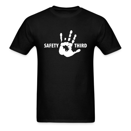 Safety Third - Men's T-Shirt