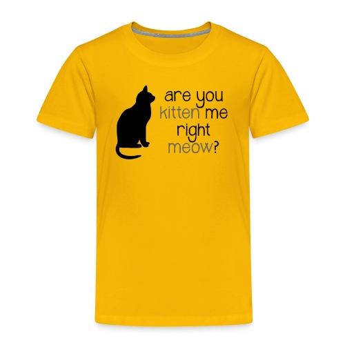 Right Meow Toddler Tee - Toddler Premium T-Shirt