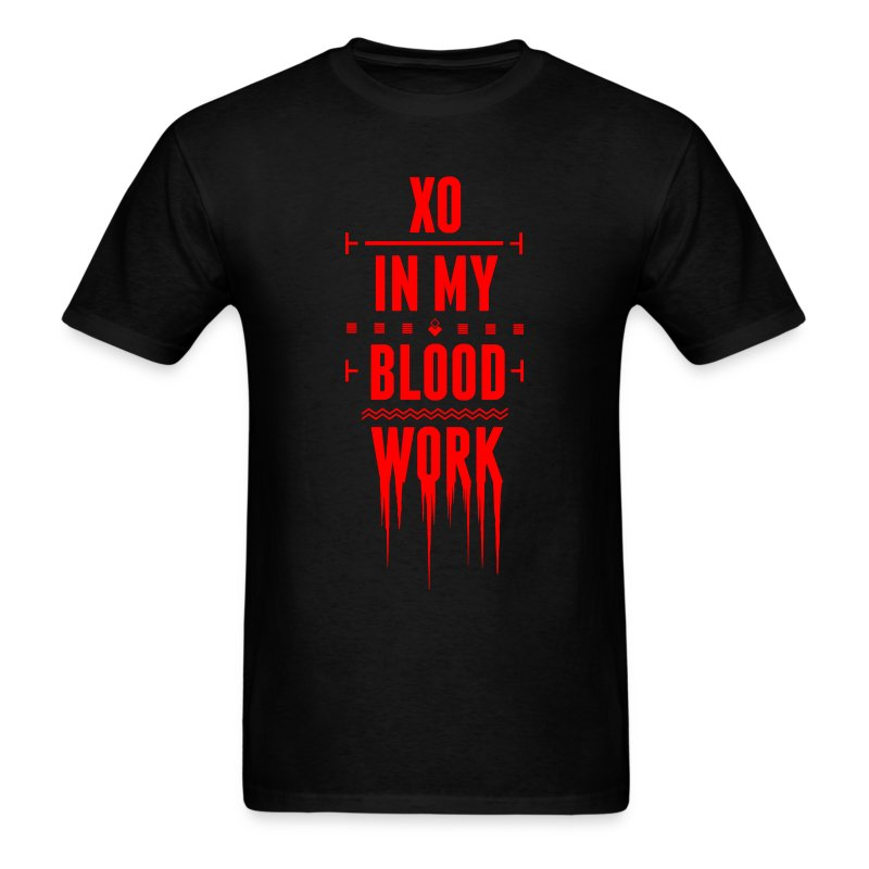 XO In My Blood Work - Men's T-Shirt