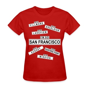 So San Francisco - Women's T-Shirt