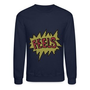 Feels - Crewneck Sweatshirt