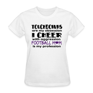 Football Mom is my Profession - Women's T-Shirt