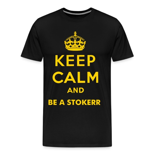 KEEP CLAM AND BE A STOKERR - Men's Premium T-Shirt