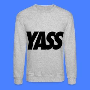 Yass Long Sleeve Shirts - Crewneck Sweatshirt