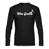 Long Sleeve Shirts ~ Men's Long Sleeve T-Shirt by American Apparel ~ Was Goodie Long Sleeve