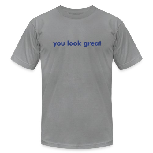 You Look Great HQ - Men's Fine Jersey T-Shirt