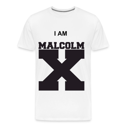 I am Malcolm X - Men's Premium T-Shirt