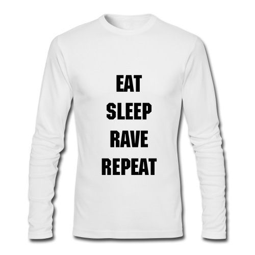 Eat Sleep Rave Tee - Men's Long Sleeve T-Shirt by Next Level