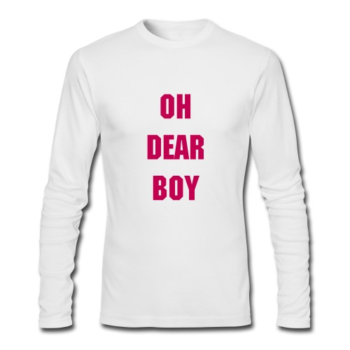 Oh Dear Boy - Men's Long Sleeve T-Shirt by Next Level
