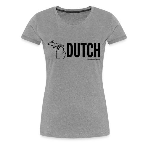 Michigan Dutch (black) - Women's Premium T-Shirt