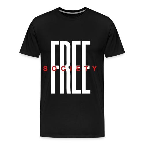 Free Society (Quote) - Men's Premium T-Shirt