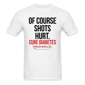 Of Course Shots Hurt-Mens - Men's T-Shirt