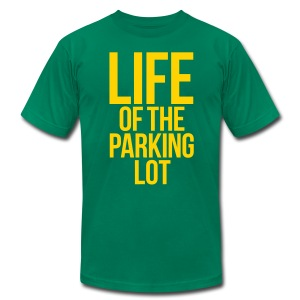 LIFE OF THE PARKING LOT - Men's T-Shirt by American Apparel