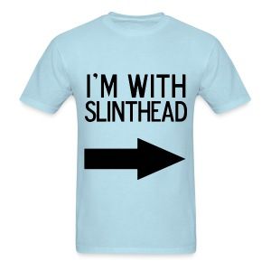 I'm With Slinthead Front - Men's T-Shirt