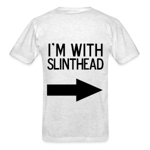I'm With Slinthead Back - Men's T-Shirt