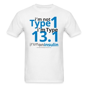 I'm Not Type 1, I'm Type 13.1-Mens - Men's T-Shirt