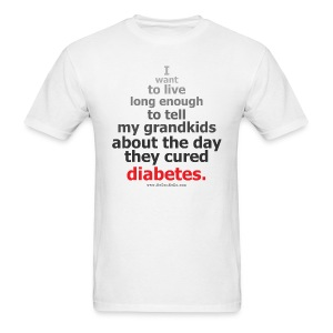Live To See The Day They Cured Diabetes-Mens - Men's T-Shirt