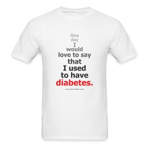 One Day I'd Love To Say I Used To Have Diabetes-Mens - Men's T-Shirt