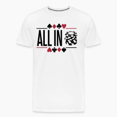 Poker: All in T-Shirts