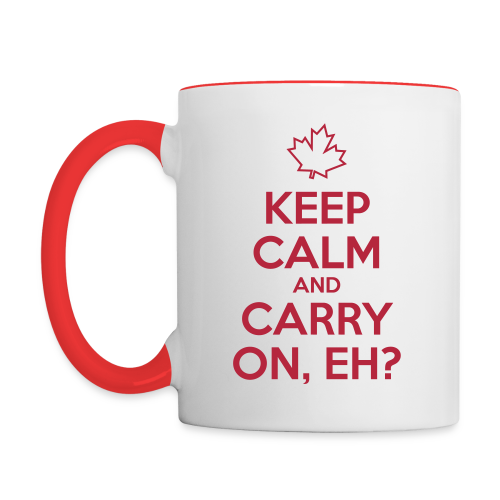 Keep Calm and Carry On, Eh - Contrast Coffee Mug