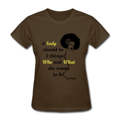 A Lady Should Be 2 Things - Women's T-Shirt