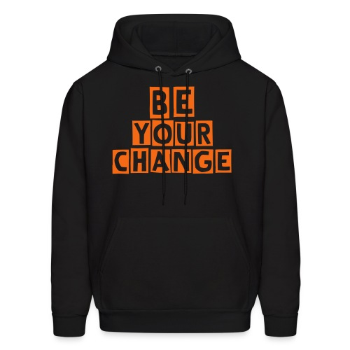 Be your Change T - Men's Hoodie
