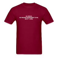 T-Shirts ~ Men's T-Shirt ~ Passive Aggressive (Men's Shirt)