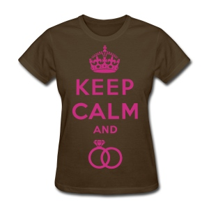 Keep Calm And Put A Ring On It Womens Tee - Women's T-Shirt