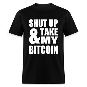 Shut Up Bitcoin Black T Shirt - Men's T-Shirt