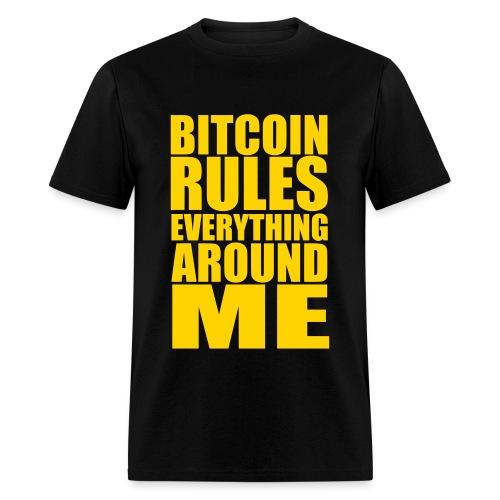 Bitcoin Rules Everything Black T Shirt - Men's T-Shirt