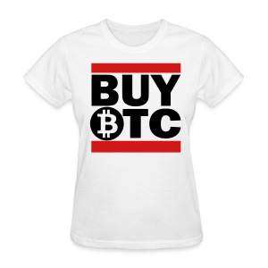 Buy Bitcoin Now T Shirt - Women's T-Shirt