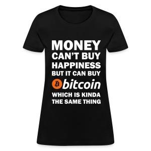 Bitcoin Happy Money T Shirt - Women's T-Shirt