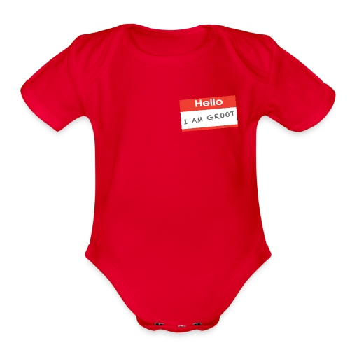 Hello I Am Groot Name Tag - Baby Onesie - Organic Short Sleeve Baby Bodysuit