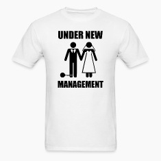 Just Married, Under New Management T-Shirts