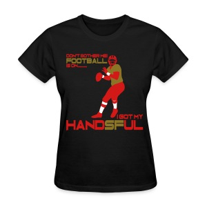 Handsful - Women's T-Shirt